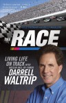 The Race: Living Life on Track - Kyle Froman, Billy Maudlin, Darrell Waltrip