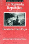 La Segunda República: Primeros Pasos (Memoria De La Historia) - Fernando Díaz-Plaja