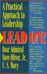 Lead On: A Practical Guide to Leadership - Dave Oliver