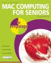 Mac Computing for Seniors in Easy Steps: For the Over-50s - Nick Vandome