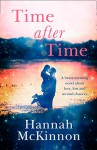 Time After Time: A heart-warming novel about love, loss and second chances - Hannah McKinnon