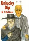 Unlucky Dip - M.T. McGuire