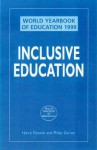 World Yearbook of Education 1999: Supporting Inclusion - &. Garne Daniels, Philip Garner