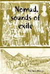 Nomad, Sounds of Exile - Rais Neza Boneza
