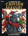 La muerte del Capitán Marvel - Jim Starlin