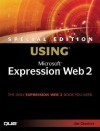 Special Edition Using Microsoft Expression Web 2 [With CDROM] - Jim Cheshire