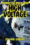 High Voltage (Exponential Apocalypse #3) - Eirik Gumeny