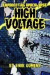 High Voltage (Exponential Apocalypse #3) - Eirik Gumeny