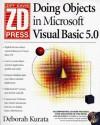 Doing Objects in Microsoft Visual Basic 5.0 - Deborah Kurata