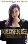 Homewrecker - Cat Mason, Katheryn Kiden