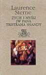 Życie i myśli JW Pana Tristrama Shandy - Laurence Sterne