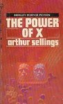 The Power Of X - Arthur Sellings
