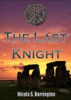 The Last Knight (Pendragon) - Nicola S. Dorrington