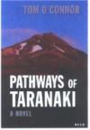 Pathways of Taranaki - Tom O'Connor