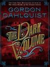 The Dark Volume (Digital) - Gordon Dahlquist, John Lee