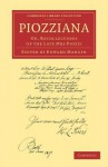 Piozziana: Or, Recollections of the Late Mrs Piozzi - Hester Lynch Piozzi, Edward Mangin