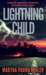Lightning Child - Martha Pound Miller