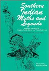 Southern Indian Myths And Legends - Virginia Pounds Brown, Laurella Owens