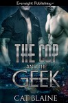 The Cop and the Geek - Cat Blaine