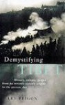 Demystifying Tibet - Lee Feigon