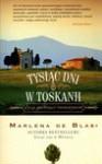 Tysiąc dni w Toskanii - Marlena de Blasi, Marlena de Blasi
