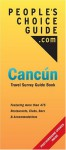 People's Choice Guide: Cancun Travel Survey Guide Book - Eric Rabinowitz