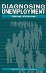 Diagnosing Umemployment - Edmond Malinvaud