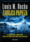 Zabójca papieża - Luis Miguel Rocha
