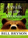 A Walk in the Woods: Rediscovering America on the Appalachian Trail - Deutschland Random House Audio, Mike McQuay, Bill Bryson