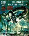 Murder in the Mills - Harry Stephen Keeler