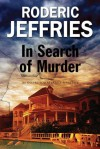 In Search of Murder: An Inspector Alvarez Mallorcan Mystery - Roderic Jeffries