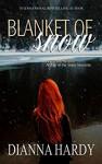 Blanket of Snow - Dianna Hardy