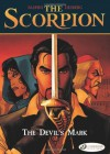 The Devil's Mark: The Scorpion Vol. 1 (Scorpion (Cinebook)) - Stephen Desberg, Enrico Marini