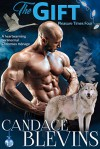 The Gift - Candace Blevins