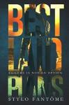 Best Laid Plans (The Mercenaries Book 1) - Stylo Fantome