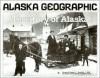 Territory of Alaska - Stephen W Haycox, Penny Rennick, Richard Emanuel, Robert N. DeArmond, Mary Mangusso, Joan Antonson, Staff of Alaska Geographic Society
