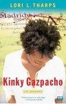 Kinky Gazpacho: Life, Love & Spain (Wsp Readers Club) - Lori L. Tharps