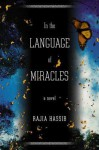 In the Language of Miracles - Rajia Hassib
