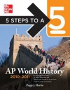 5 Steps to a 5 AP World History, 2010-2011 Edition - Peggy Martin