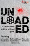 Unloaded: Crime Writers Writing Without Guns - Eric Beetner