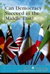 Can Democracy Succeed in the Middle East? - Jann Einfeld