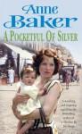 A Pocketful Of Silver - Anne Baker