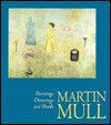 Martin Mull: Paintings, Drawings, and Words - Martin Mull