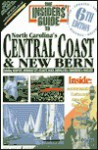 Insiders' Guide to North Carolina's Central Coast and New Bern - Janis Williams, Claire Doyle