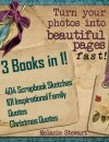 3 Books in 1! 404 Scrapbooking Sketches & 101 Inspirational Family Quotes & Christmas Quotes Combo (Beautiful Scrapbook Pages Fast) - Melanie Stewart