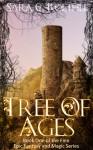 Tree of Ages - Sara C. Roethle