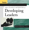Pfeiffer's Classic Activities for Developing Leaders - Jack Gordon