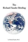 The Richard Sauder Briefing - Richard Sauder