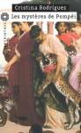 Les mystères de Pompéi - Cristina Rodriguez