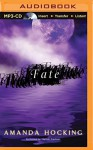 Fate (My Blood Approves Series) - Amanda Hocking, Hannah Friedman